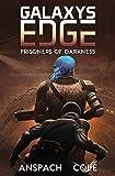 Prisoners of Darkness (Galaxy's Edge)