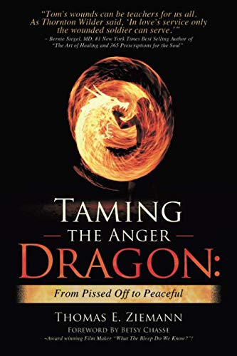Taming the Anger Dragon: From Pissed Off to Peaceful