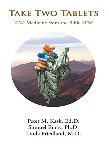 Take Two Tablets Medicine from the Bible (English Edition)