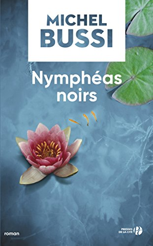 Nymphéas noirs (Terres de France) (French Edition)