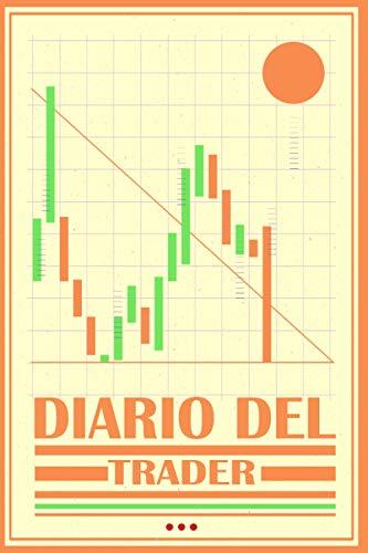 Diario del Trader | para el corredor de bolsa, el accionista, el banquero, el comerciante, los inversores, perfecto para registrar los dividendos y la ... cm | agenda de valores | Cuaderno de Bolsa