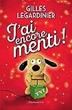 J'ai encore menti ! - Roman (FICTION FRANCAI) - Format Kindle - 9782081420304 - 13,99 €