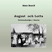 August och Lotta: Skraeddarfamiljen i Knutby
