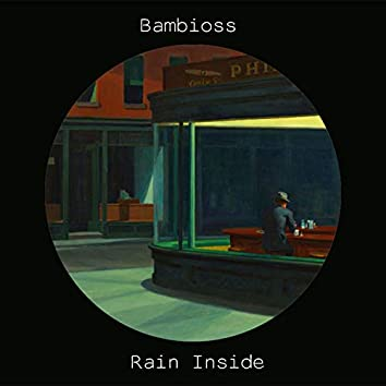 Rain Inside