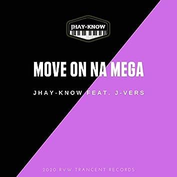 Move On Na Mega