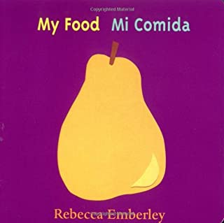 My Food / Mi Comida (English and Spanish Edition)