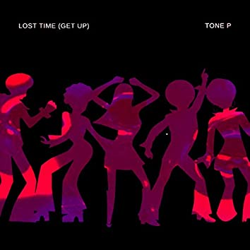 Lost Time (Get Up)