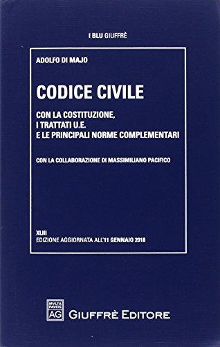 Codice civile. Con la Costituzione, i trattati U.E. e le principali norme complementari