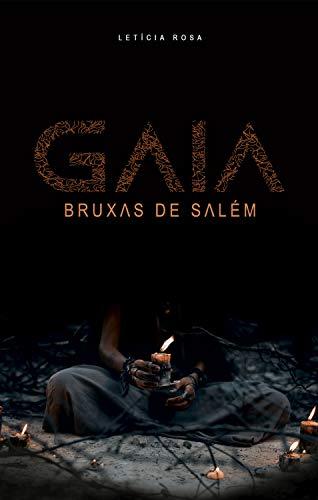 Gaia: As bruxas de Salém