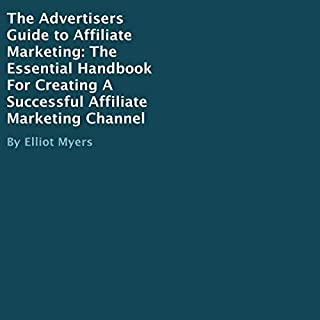 The Advertisers Guide to Affiliate Marketing audiobook cover art