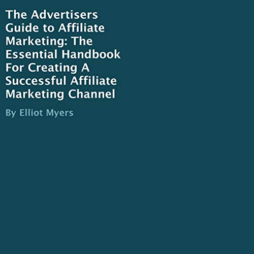 The Advertisers Guide to Affiliate Marketing Titelbild