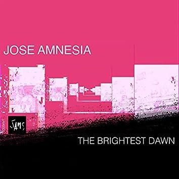The Brightest Dawn