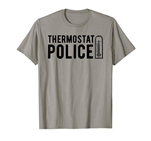 Thermostat Police T-Shirt, Temperature Cop Tee Apparel