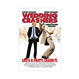 Wedding Crashers Movie Poster Canvas Poster Bedroom Decor Sports Landscape Office Room Decor Gift Unframe:16×24inch(40×60cm)