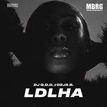 Ldlha (feat. Deja B.)