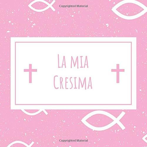 La Mia Cresima: Un Album Memorabilia E Un Libro Degli Ospiti - Regalo Per Questo Momento Più Bello - Confermazione