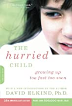 Best the hurried child david elkind Reviews