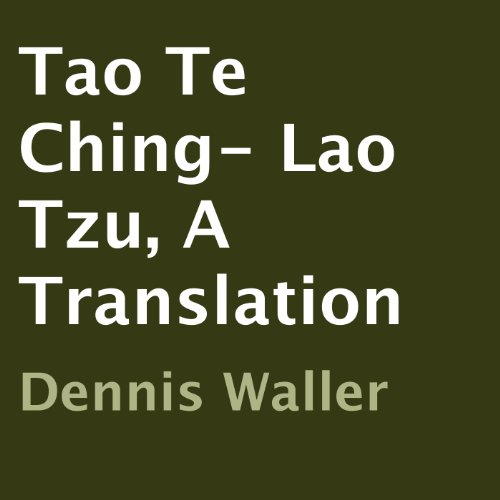 Tao Te Ching- Lao Tzu, A Translation cover art
