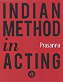 Indian Method In Acting