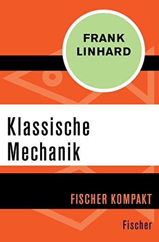 Klassische Mechanik (Fischer Kompakt)