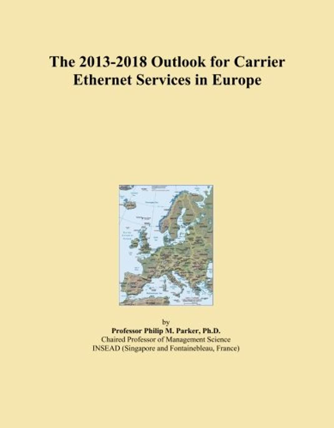 The 2013-2018 Outlook for Carrier Ethernet Services in Europe