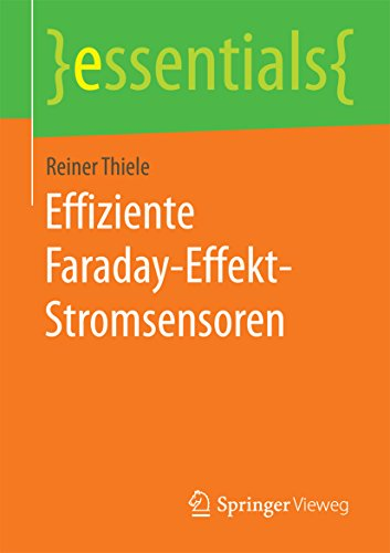 Effiziente Faraday-Effekt-Stromsensoren (essentials)