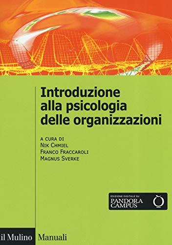 Introduzione alla psicologia delle organizzazioni