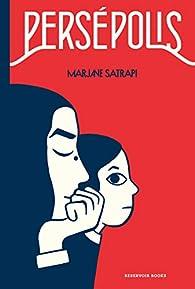 Persépolis / Persepolis: The Story of a Childhood par Marjane Satrapi