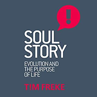 Soul Story: Evolution and the Purpose of Life cover art