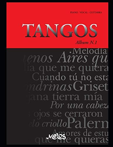 TANGOS N-1: piano - vocal - guitarra: 9 (Tango - Partituras)