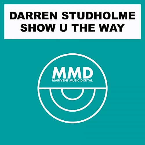 Show U TheWay (Original Deep Jazz Groove Radio Edit)