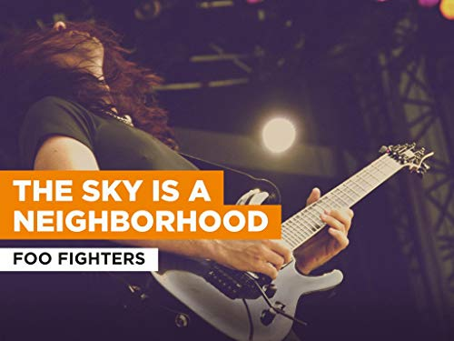The Sky Is a Neighborhood im Stil von Foo Fighters