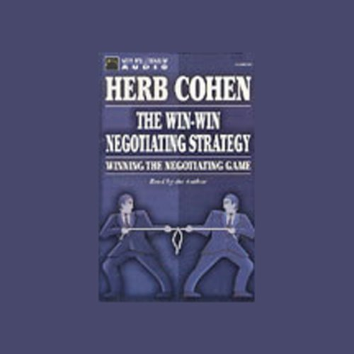 The Win-Win Negotiating Strategy audiobook cover art