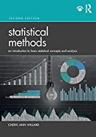 Statistical Methods: An Introduction to Basic Statistical Concepts and Analysis, 2nd Edition Front Cover