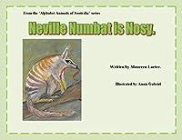 Neville Numbat is Nosy