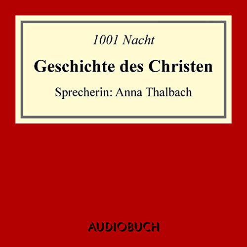 Geschichte des Christen audiobook cover art