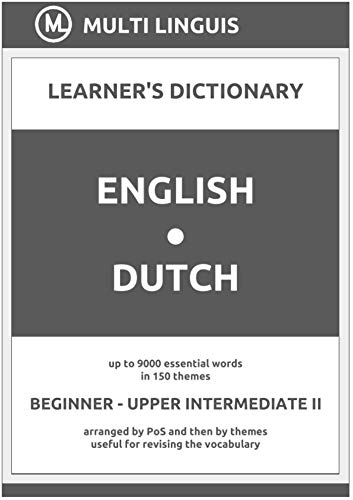English-Dutch (the PoS-Theme-Arranged Learner's Dictionary, Steps 1 - 6) (Dutch Language) (English Edition)