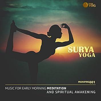 Surya Yoga (Music For Early Morning Meditation And Spiritual Awakening)
