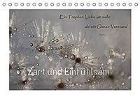 Zart und Einfuehlsam (Tischkalender 2022 DIN A5 quer): Gefuehlvolle Ansichten (Monatskalender, 14 Seiten )