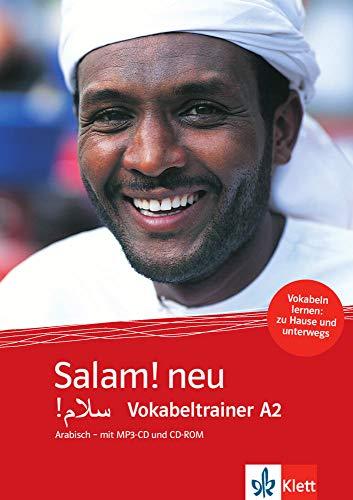 Salam! neu A2: Vokabeltrainer Arabisch - mit MP3-CD und CD-ROM