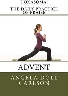 DoxaSoma: The Daily Practice of Praise: Advent
