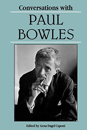 Conversations With Paul Bowles