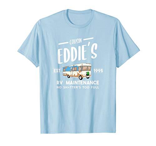 Cousin Eddie's RV Maintenance Shitter's Full Funny Vacation T-Shirt