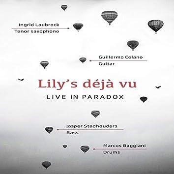 Lily's Déjà vu (feat. Ingrid Laubrock, Guillermo Celano, Jasper Stadhouders, Marcos Baggiani)  (Live in Paradox)
