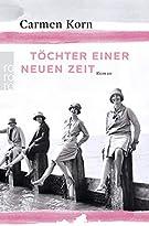 Töchter einer neuen Zeit: Jahrhundert-Trilogie, Band 1