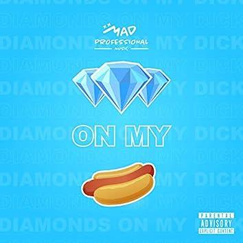 Diamonds On My Weenie