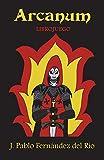 Arcanum: Librojuego: Volume 1