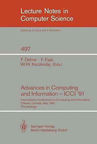[(Advances in Computing and Information - Icci '91 1991 : International Conference on Computing and Information, Ottawa, Canada, May 27-29, 1991. Proceedings)] [Edited by Frank Dehne ] published on (May, 1991)