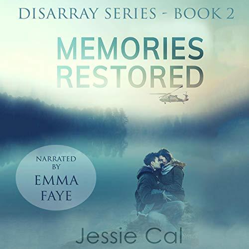 Memories Restored Audiobook By Jessie Cal cover art