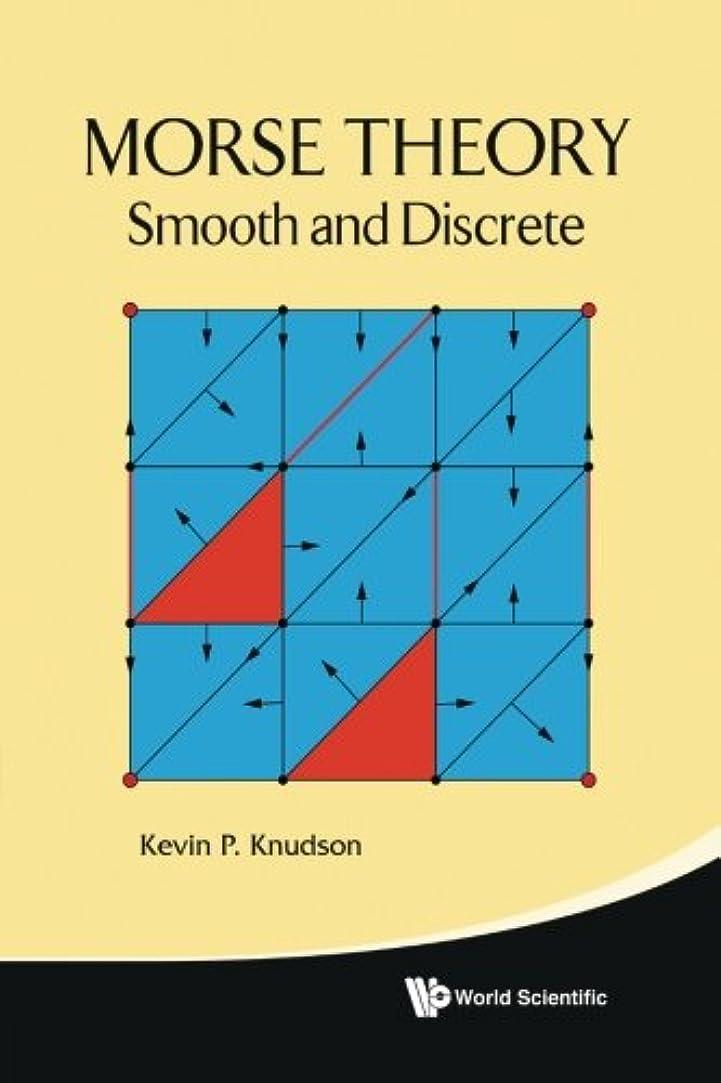 どこにもアラートトリプルMorse Theory: Smooth And Discrete